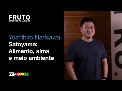 SATOYAMA: Alimento, Alma e Meio Ambiente - Yoshihiro Narisawa | FRUTO 2020