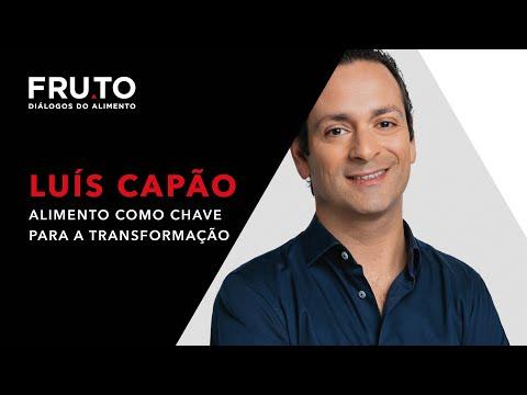Alimento como chave para a transformação - Luís Capao
