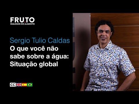 O QUE VOCÊ NÃO SABE SOBRE A ÁGUA - Sergio Tulio Caldas | FRUTO 2020